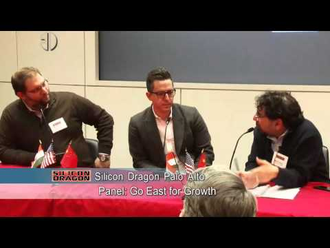 Silicon Dragon Palo Alto 2015:  Panel, Go East for Growth