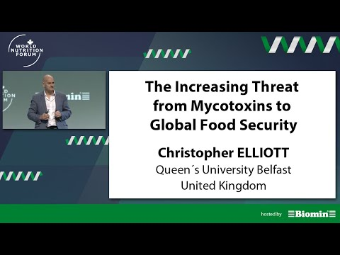 WNF 2016 - Christopher Elliott - The Increasing Threat from Mycotoxins to Global Food Security