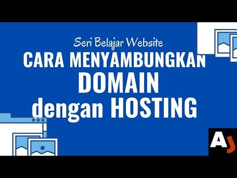 Cara Menyambungkan Domain dengan Hosting | Seri Belajar Website