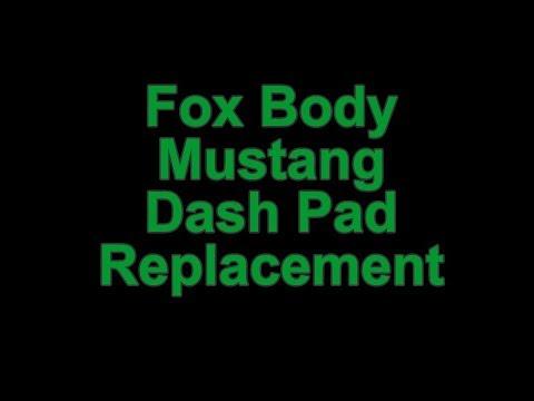 Fox Body Mustang Dash Pad Replacement