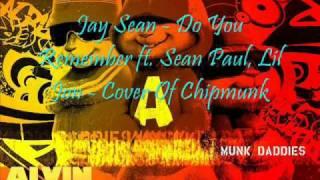 jay-sean-do-you-remember-ft-sean-paul-lil-jon-cover-of-chipmunks-hq