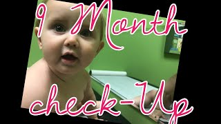 9 Month Check Up