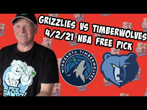 Memphis Grizzlies vs Minnesota Timberwolves 4/2/21 Free NBA Pick and Prediction NBA Betting Tips