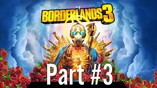 Let's Play - Borderlands 3 Part #3