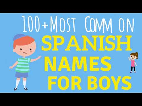 100 Spanish Baby Names For BOYS & How To Pronounce Them