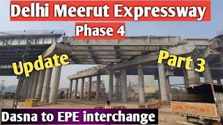 Delhi Meerut Expressway Phase 4 Latest Update