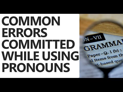 Common Grammatical Errors Committed While Using PRONOUNS - Unacademy [Part -2]