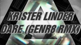 KRISTER LINDER - DARE (GENR8 DUBSTEP RMX)