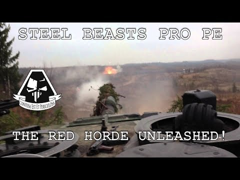 Steel Beasts Pro PE: The Red Horde Unleashed!