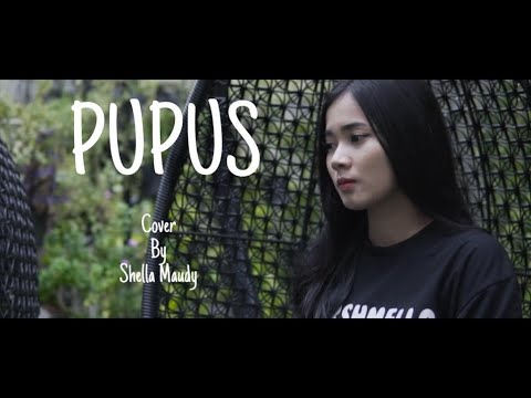 Pupus - Dewa 19 cover Shella Maudy