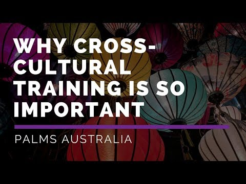 Why Cross-Cultural Training is So Important - Palms Australia