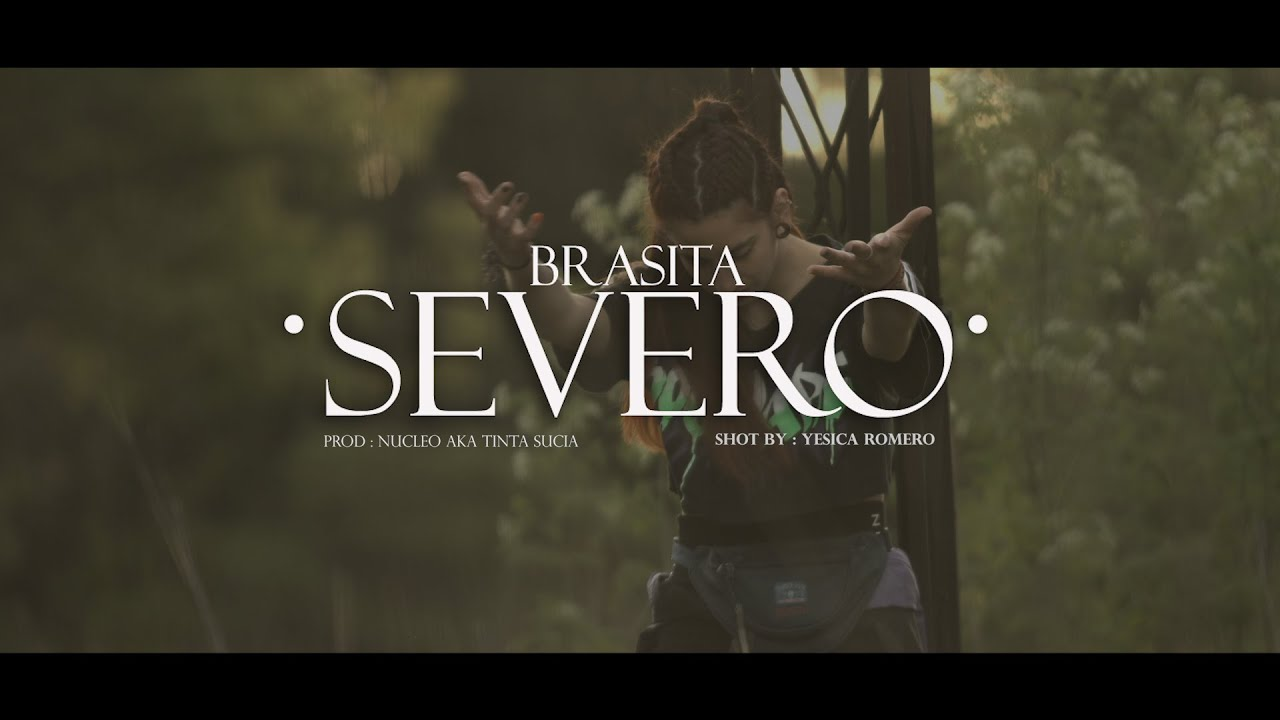 Brasita - Severo / Shot by: Yesica Romero