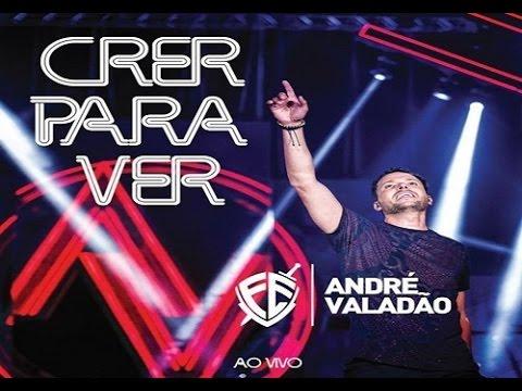 CD COMPLETO: André Valadão - Crer Para Ver