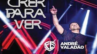 Baixar CD COMPLETO: André Valadão - Crer Para Ver