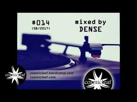Cosmicleaf Essentials #014 Mixed by Dense