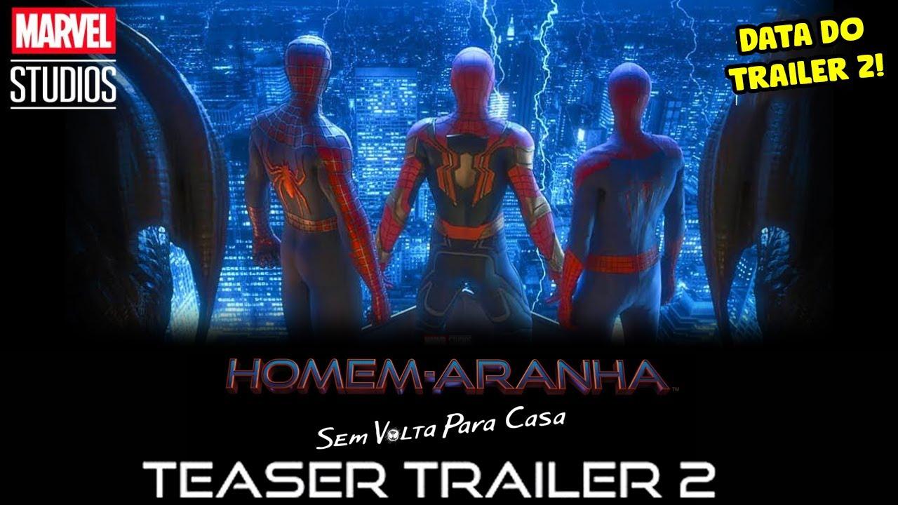 Download DATA TRAILER 2 DE HOMEM ARANHA 3 SEM VOLTA PRA CASA! QUANDO VAI SAIR!?