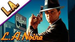 L.A. Noire Remastered #01 - Das alte Los Angeles - Let's Play Deutsch