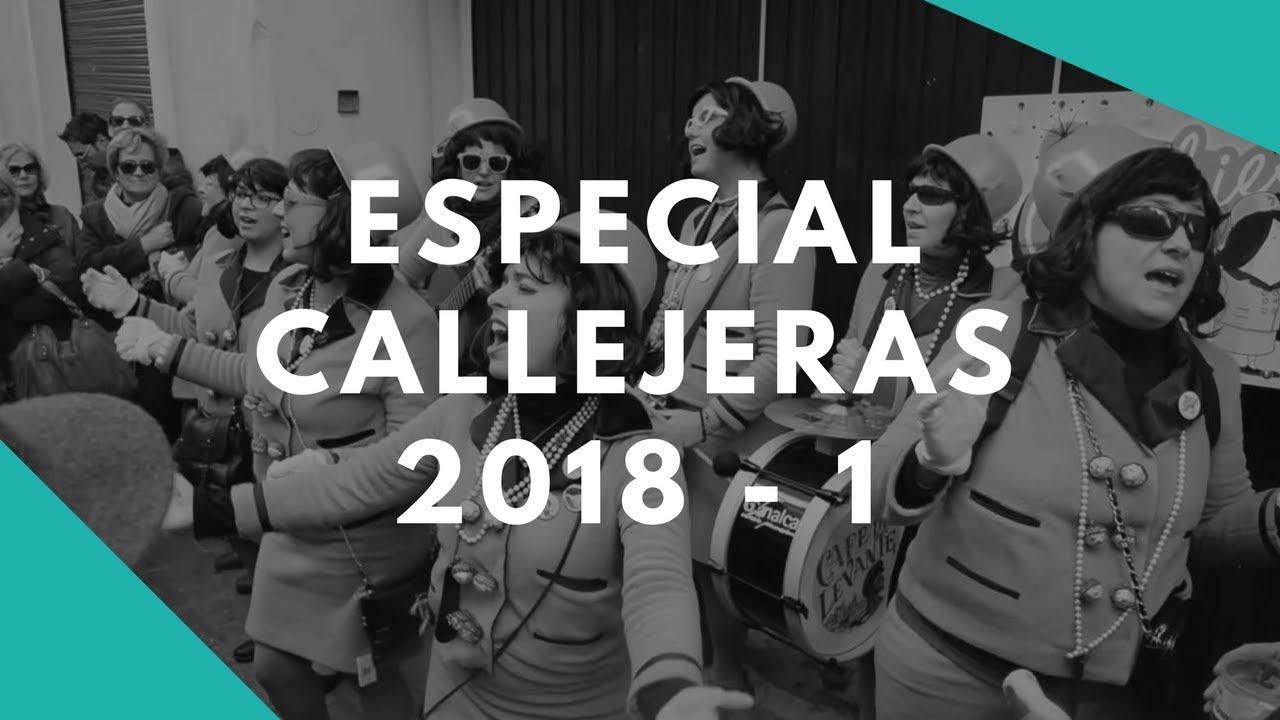 Especial Callejeras 2018 1 Parte Youtube