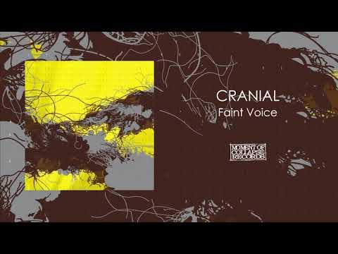 CRANIAL - Faint Voice (Official Audio) Mp3