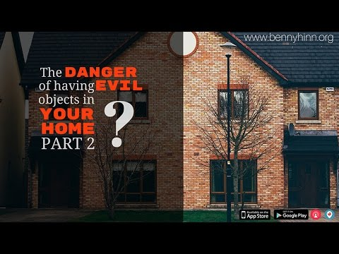 The Danger of Evil Objects in Your Home, Part 2