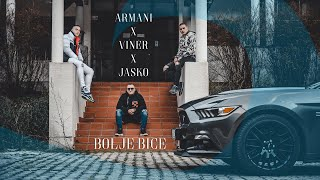 ARMANI x VINER x JASKO - BOLJE BICE (OFFICIAL VIDEO 2020)