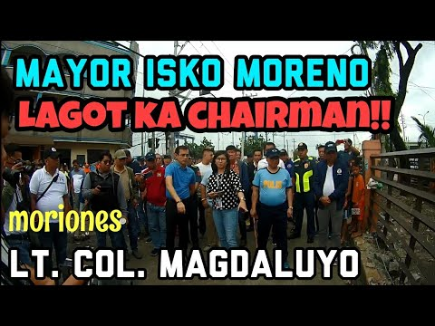 Yorme Isko Moreno Clearing Operation Lt. Col. Magdaluyo Moriones 9/19