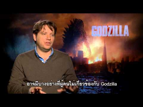 Godzilla - Gareth Edwards (Director) Exclusive International Online Interviews (ซับไทย)