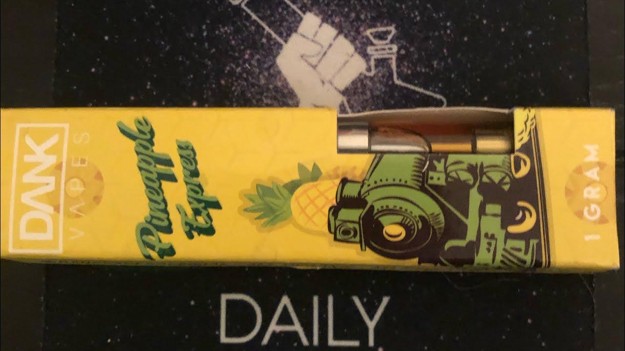 Dank Vapes- Pineapple 🍍 Express (Review)