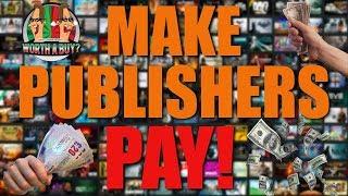 Make Publishers Pay!!1!!