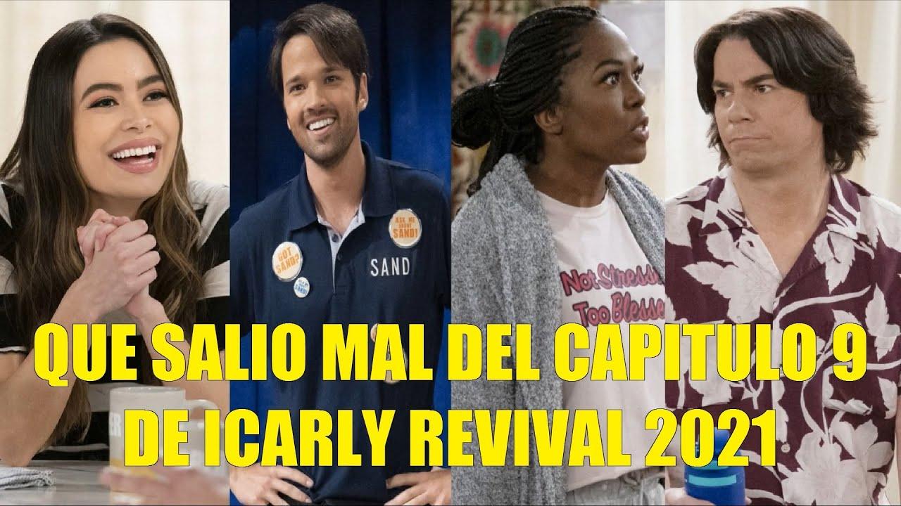 QUE SALIO MAL DEL CAPITULO 9 DE ICARLY REVIVAL 2021 RESEÑA DEL NUEVO DOBLAJE LATINO Y MAS INFO