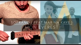 Soprano Ft Marina Kaye - Mon Everest - cover electric guitar by Sébastien Corso