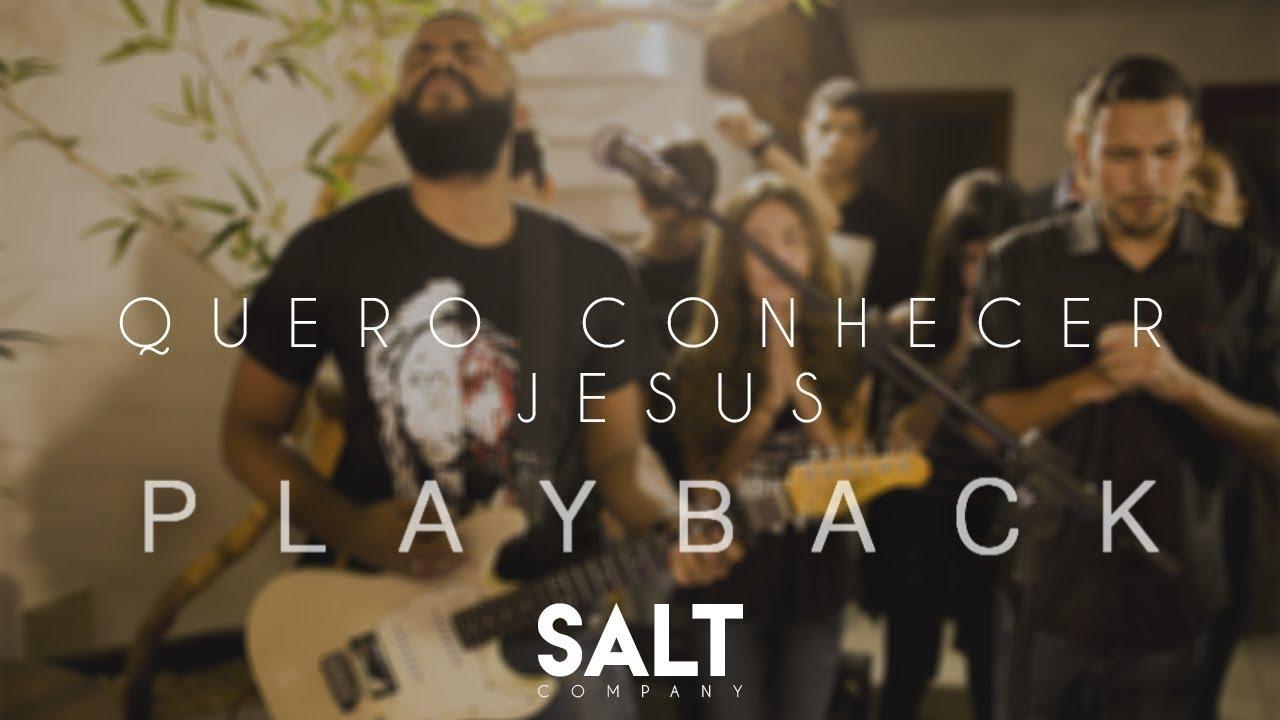 Cia. SALT - Quero Conhecer Jesus (Cover Alessandro Villas Boas) Playback Original
