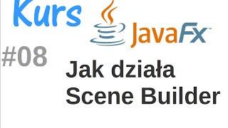 JavaFx kurs od podstaw - przewodnik po SceneBuilder #8