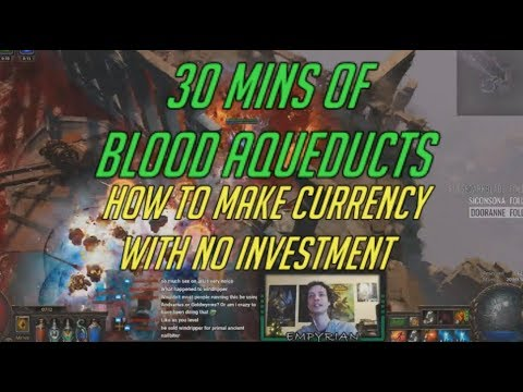 [PoE] How to make currency with no investment - Blood Aqueducts