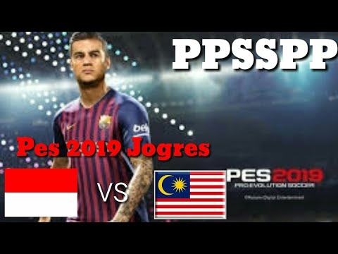 Pes 2019 Jogres Indonesia VS Malaysia 5 - 4 PPSSPP