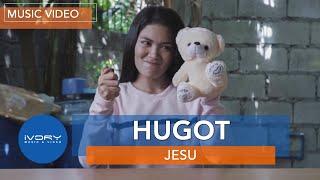 Jesu -  Hugot (Official Music Video)