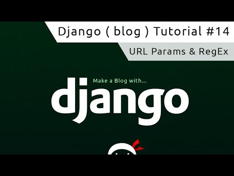 Django Tutorial #14 - URL Parameters