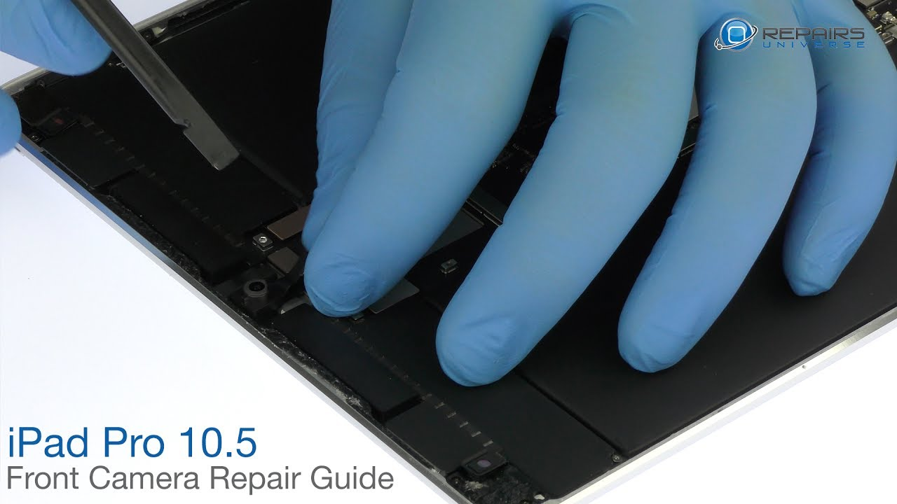 iPad Pro 10.5' Front Camera Repair Guide - RepairsUniverse