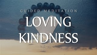 Guided Meditation for Giving & Receiving Loving Kindness (Happiness, Abundance & Healing)