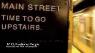 Main Street - Old Fashioned People (4th album- Time To Go Upstairs) 메인스트릿