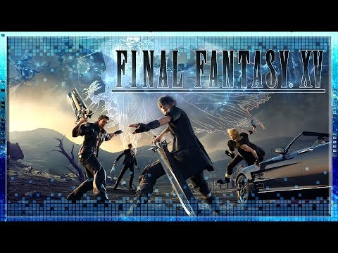 Final Fantasy XV // Critical Analysis