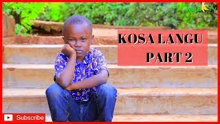 KOSA LANGU part 2 (Christian Movie) - 2019