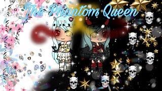 The Phantom Queen Part 2 (Part 2 means season 2) ep 1 Watch till the end!!!