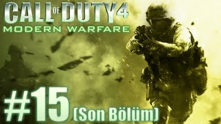 Call of Duty 4: Modern Warfare Walkthrough - Ve Son... - Bölüm 15