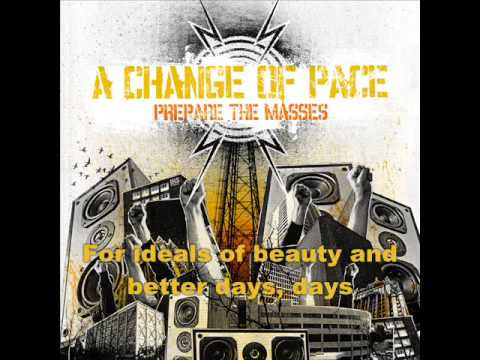 A Change Of Pace - Prepare the Masses (with lyrics)