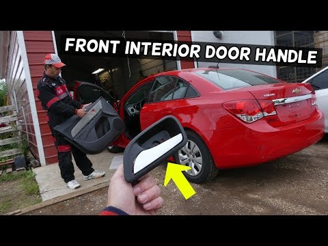CHEVROLET CRUZE FRONT INTERIOR DOOR HANDLE REPLACEMENT REMOVAL. DOOR HANDLE BROKEN CHEVY CRUZE