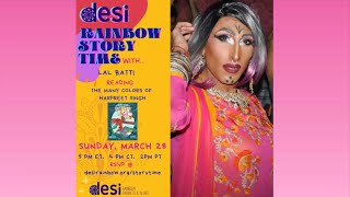 Desi Rainbow Story Time with Lal Batti reading The Many Colors of Harpreet Singh