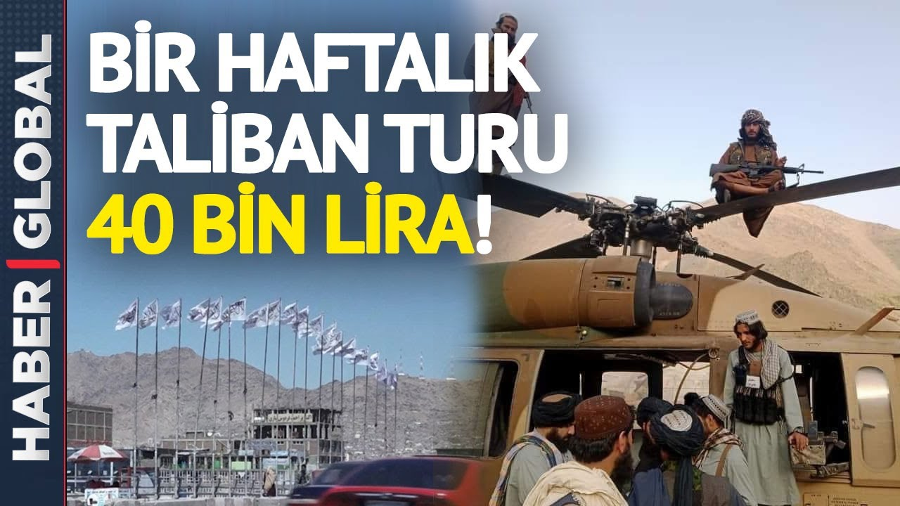 Download Taliban Turizm Her Şey Dahil 40 Bin Lira!