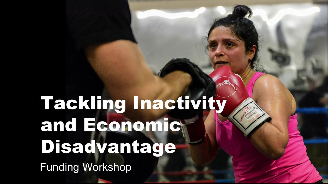 Towards an Active Nation: Tackling Inactivity and Economic Disadvantage workshop