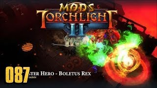 Monster Hero - Boletus Rex Class - Torchlight 2 MOD 087